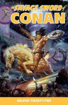 Savage Sword of Conan Volume 22: Volume 22 av Esteban Maroto, Mike Docherty og Roy Thomas (Heftet)