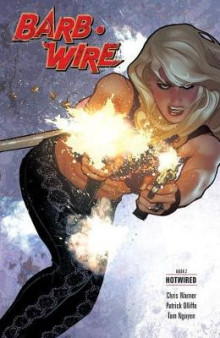 Barb Wire Book 2: Hotwired av Chris Warner (Heftet)