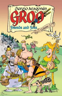 Groo: Friends and Foes Volume 3: Volume 3 av Mark Evanier og Sergio Aragones (Heftet)