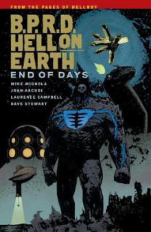 B.P.R.D. Hell on Earth: End of Days Volume 13 av John Arcudi og Mike Mignola (Heftet)