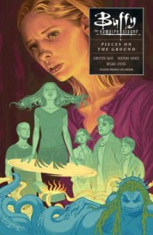 Buffy: Season Ten Volume 5: In Pieces on the Ground av Joss Whedon (Heftet)
