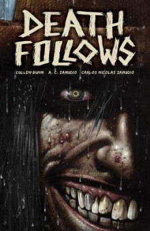 Death Follows av Cullen Bunn (Heftet)