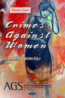 Crimes Against Women av Eileen Servidio og David Wingeate Pike (Innbundet)