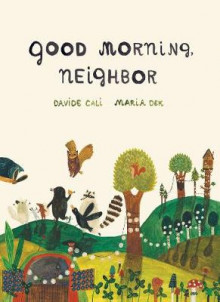 Good Morning, Neighbor av Davide Cali (Innbundet)