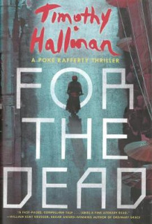 For the Dead av Timothy Hallinan (Innbundet)