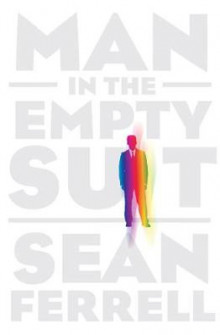 Man in the Empty Suit av Sean Ferrell (Innbundet)