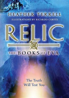 Relic av Heather Terrell (Innbundet)