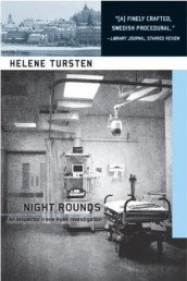 Night Rounds av Helene Tursten (Heftet)