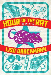 Hour Of The Rat av Lisa Brackmann (Innbundet)