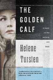 The Golden Calf av Helene Tursten (Heftet)
