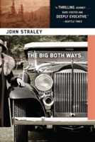 The Big Both Ways av John Straley (Heftet)