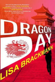 Dragon Day av Lisa Brackmann (Innbundet)