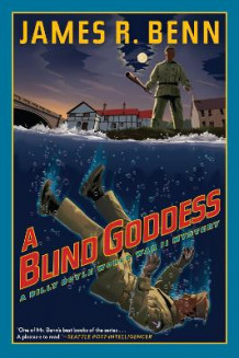 A Blind Goddess av James R. Benn (Heftet)