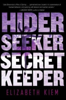 Hider, Seeker, Secret Keeper av Elizabeth Kiem (Heftet)