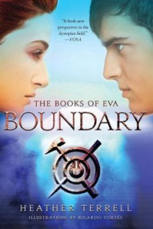 Boundary (the Books of EVA) av Heather Terrell (Heftet)