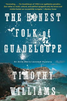 The Honest Folk of Guadeloupe av Timothy Williams (Heftet)