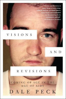 Visions And Revisions av Dale Peck (Heftet)
