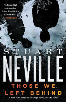 Those We Left Behind av Stuart Neville (Heftet)