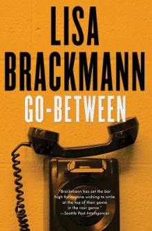 Go-between av Lisa Brackmann (Innbundet)