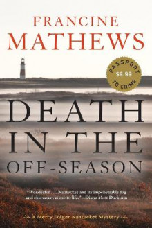 Death in the Off-Season av Francine Mathews (Heftet)