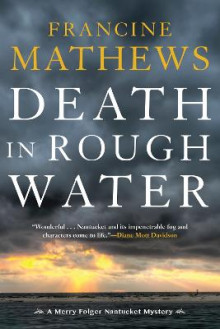 Death In Rough Water av Francine Mathews (Heftet)