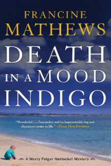 Death In A Mood Indigo av Francine Mathews (Heftet)