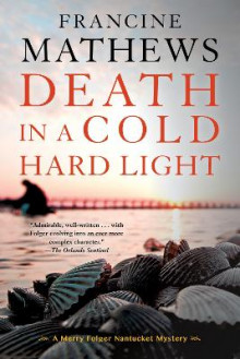 Death In A Cold Hard Light av Francine Mathews (Heftet)