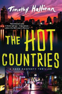 The Hot Countries av Timothy Hallinan (Heftet)