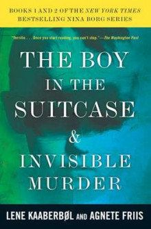 Boy in the Suitcase, the / Invisible Murder av Lene Kaaberbol og Agnete Friis (Heftet)