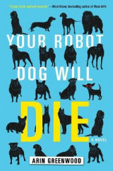 Omslag - Your Robot Dog Will Die