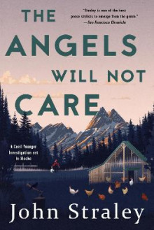 The Angels Will Not Care av John Straley (Heftet)