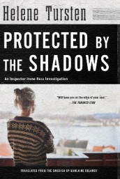 Protected By The Shadows av Helene Tursten (Heftet)