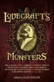 Lovecraft's Monsters av Neil Gaiman, Joe  R. Lansdale, Caitlin R Kiernan og Elizabeth Bear (Heftet)