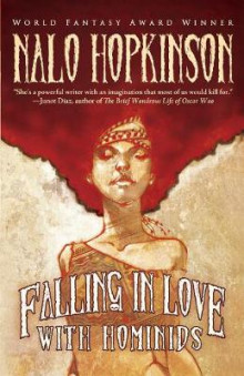 Falling in Love with Hominids av Nalo Hopkinson (Heftet)