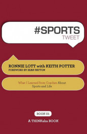 # Sports Tweet Book01 av Ronnie Lott og Keith Potter (Heftet)