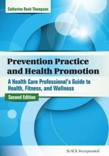 Prevention Practice and Health Promotion av Catherine Thompson (Heftet)