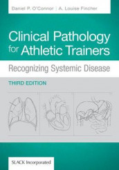 Clinical Pathology for Athletic Trainers av A. Louise Fincher og Daniel P. O'Connor (Innbundet)