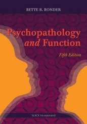 Psychopathology and Function av Bette R. Bonder (Innbundet)