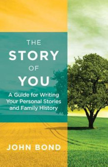 The Story of You av John Bond (Heftet)