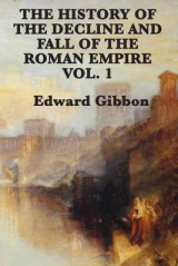 Omslag - The History of the Decline and Fall of the Roman Empire Vol. 1