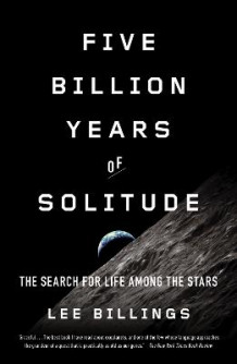 Five Billion Years of Solitude av Lee Billings (Heftet)