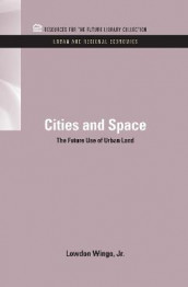 Cities and Space av Lowdon Wingo Jr. (Innbundet)