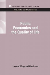 Public Economics and the Quality of Life av Alan Evans og Lowdon Wingo Jr. (Innbundet)