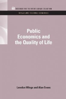 Public Economics and the Quality of Life av Lowdon Wingo Jr. og Alan Evans (Innbundet)