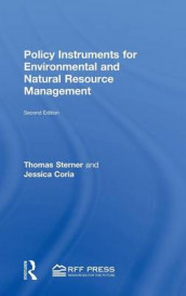 Policy Instruments for Environmental and Natural Resource Management av Jessica Coria og Thomas Sterner (Innbundet)