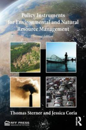 Policy Instruments for Environmental and Natural Resource Management av Jessica Coria og Thomas Sterner (Heftet)
