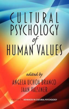 Cultural Psychology of Human Values av Angela Uchoa Branco og Jaan Valsiner (Innbundet)