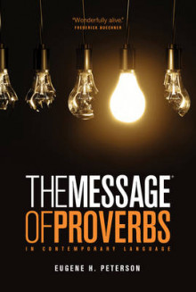 The Book of Proverbs av Eugene H. Peterson (Heftet)