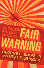 Fair Warning av George E Simpson (Heftet)