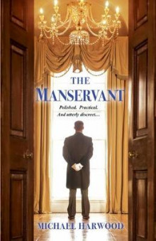 The Manservant av Michael Harwood (Heftet)